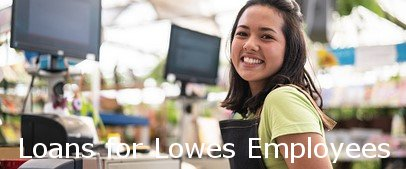 Loans for Lowes Employees
